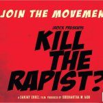 Kill The Rapist Official Trailer