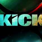 Kick's hangover will remain for a long time