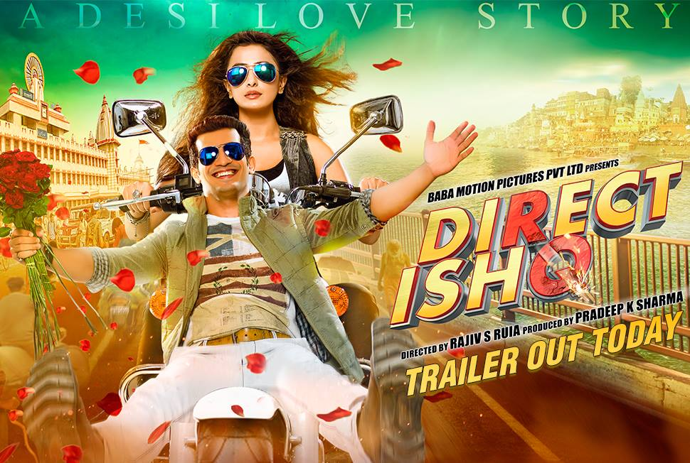 Direct Ishq Hindi film trailer 1
