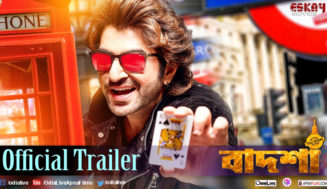 Watch Badsha – The Don  Trailer