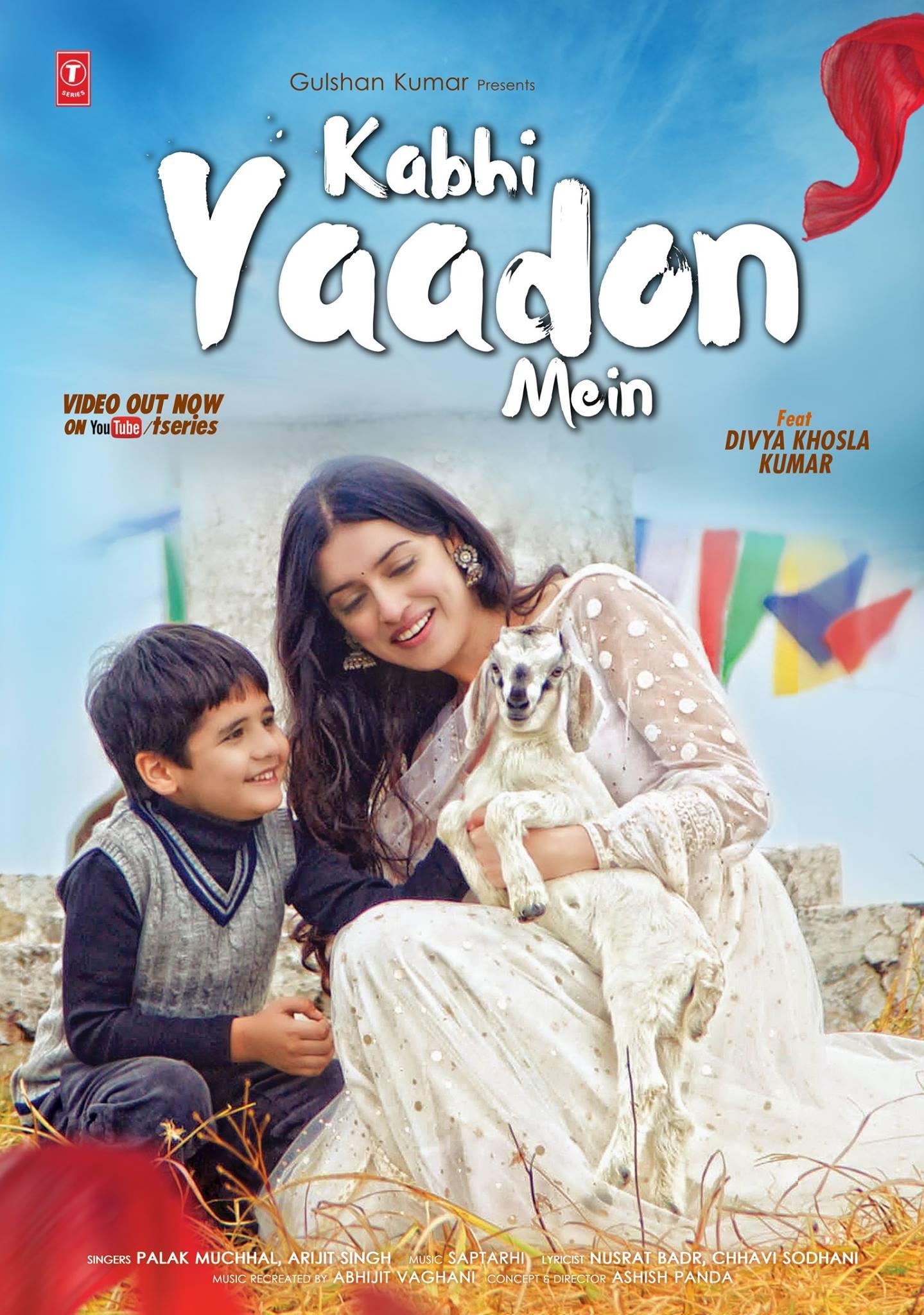 Watch Kabhi yadon mein featuring  Divya Khosla Kumar 1