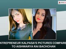 Young Entrepreneur Kalpasa's pictures compared to Aishwarya Rai
